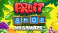 Smygpremiär på nya Fruit Shop Megaways (NetEnt)